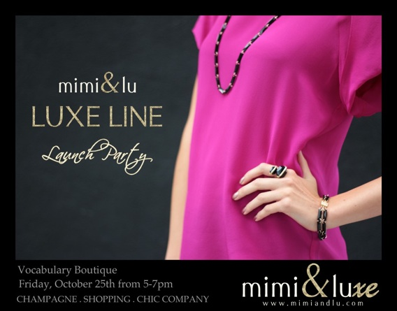 Mimi and Lu Launches Luxe Line At Vocabulary Boutique Tonight