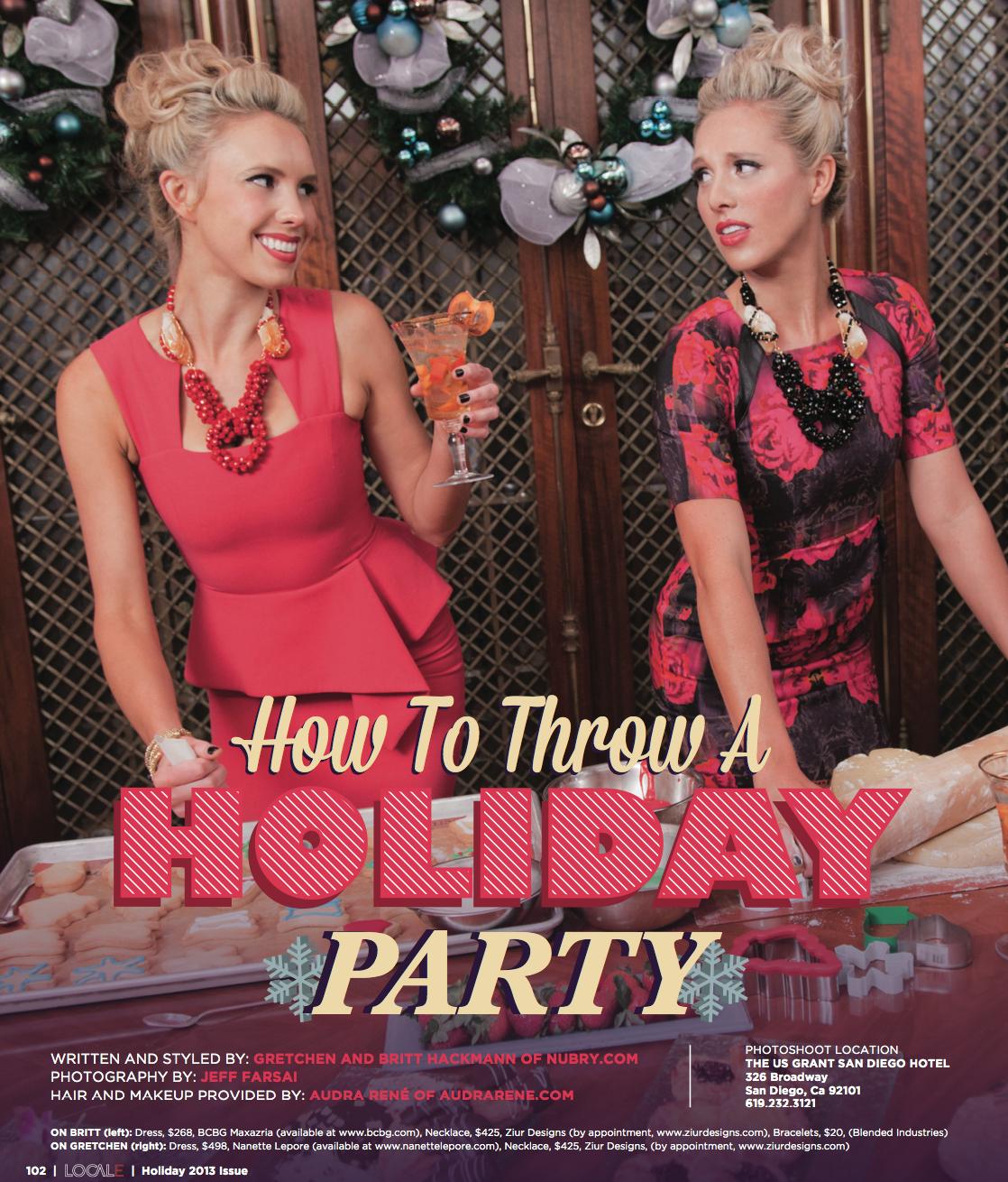How To Throw A Holiday Party Nubry Locale Magazine San Diego Britt Hackmann Gretchen Hackmann