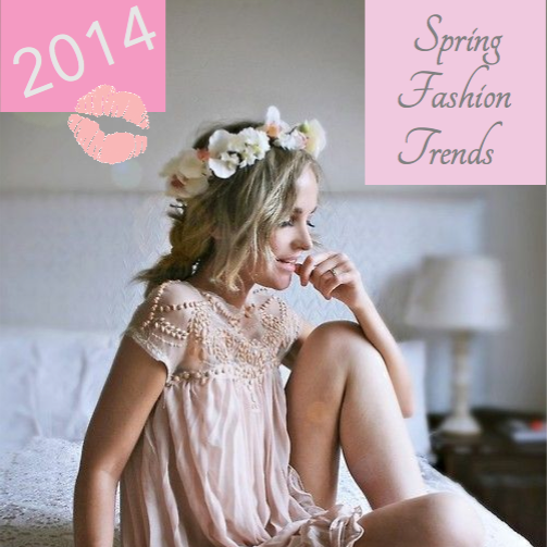 Spring Fashion Trends 2014