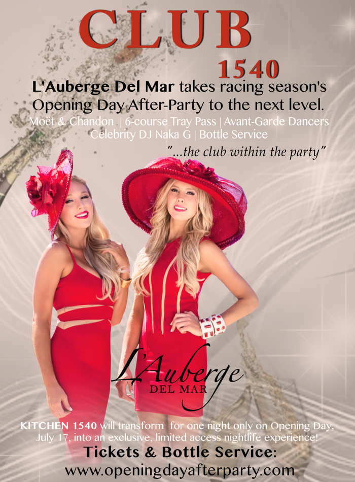 Opening Day 2014 After Party L'Auberge Del Mar - CLUB 1540 Invitation Flyer