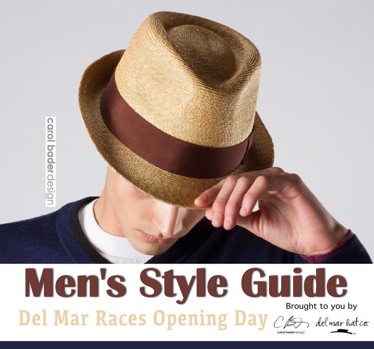 Mens Style Guide Del Mar Horse Races- Carol Bader Designs