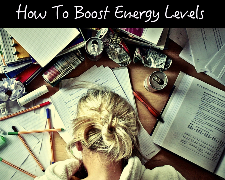 how to increase energy levels with energy boosting foods