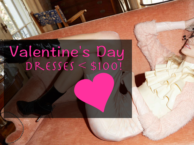 what to wear for valentine's day - Dresses Under 100