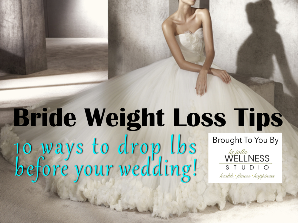 bride weight loss tips - easy ways to lose weight for wedding