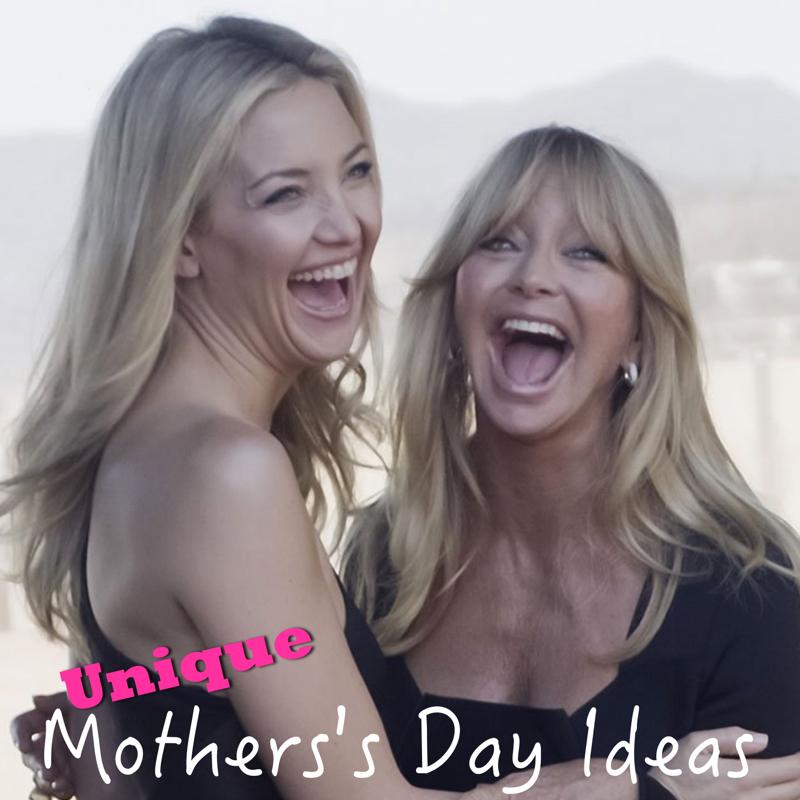 unique mothers day ideas