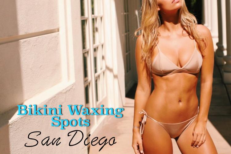 best San Diego bikini waxing places