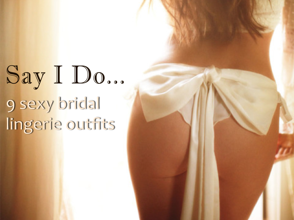 sexy bridal lingerie outfits