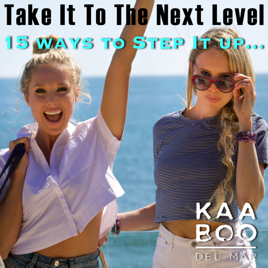 take it to the next level - kaaboo