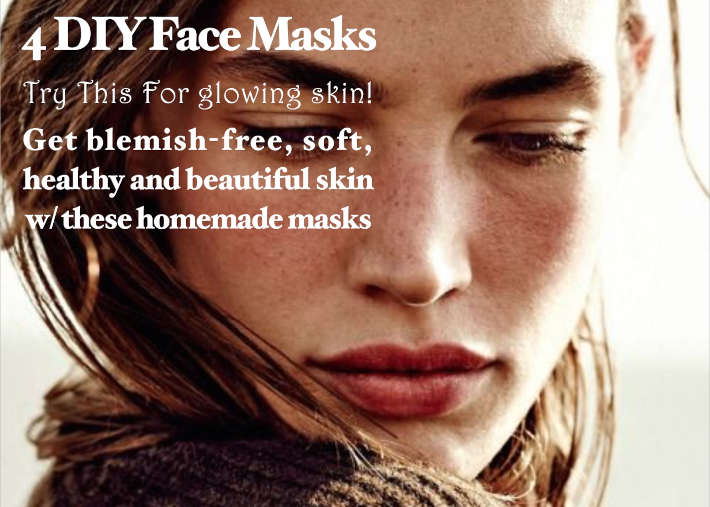 4 Diy Face Masks For Glowing Skin That You Can Make At Home Nubry